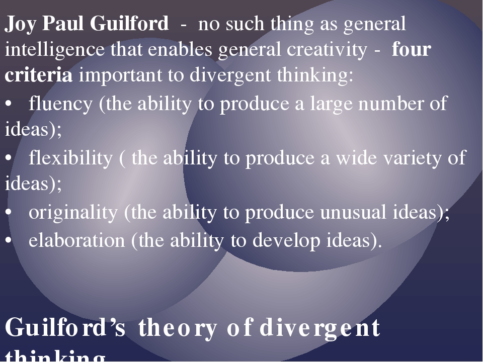 Joy Paul Guilford - no such thing as general intelligence that enables genera...