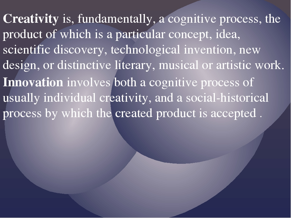 the cognitive processes of creativity by Play, imagination, and creativity: a brief literature review creative process: structure of cognitive and affective processes (russ, 1998.