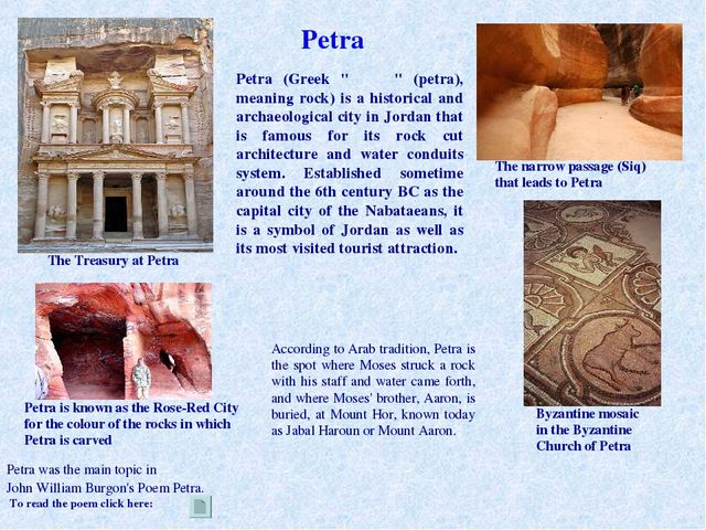 According to Arab tradition, Petra is the spot where Moses struck a rock with...