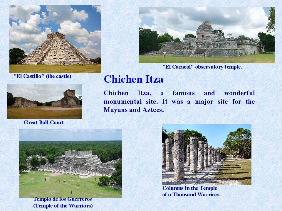 """Chichen Itza """"El Castillo"""" (the castle) Chichen Itza, a famous and wonderful..."""