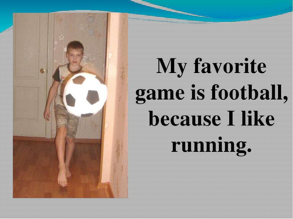 my favourite game is football My favorite sport is football pages 2 words 621 view full essay more essays like this: football, my favorite sport, why i love football not sure what i'd do.
