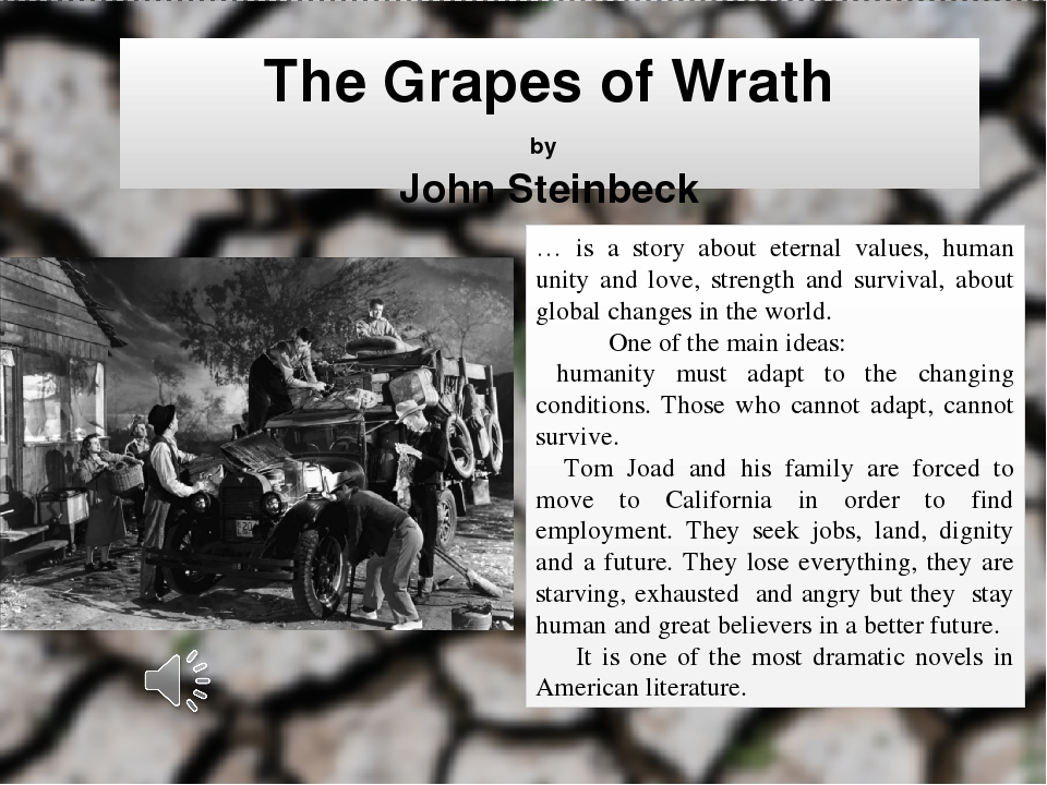 exploring the main themes in the grapes of wrath Use of literary devices in the intercalary chapters of the grapes of wrath summary and analysis chapter 5 this theme will be played out.