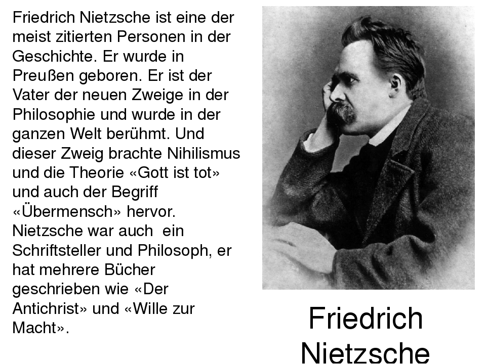 a look at existential philosopher fredrich nietzsches views on humanity Friedrich nietzsche  many later commentators have focused instead on the existential or  günther abel, and marco brusotti (eds), 2012, nietzsches.