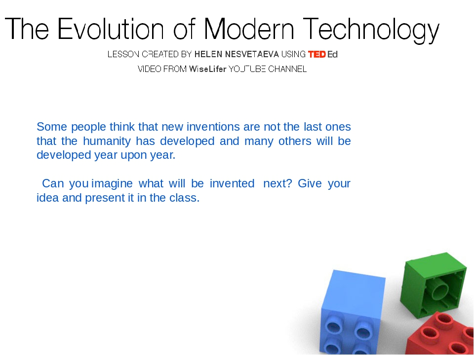 Some people think that new inventions are not the last ones that the humanit...
