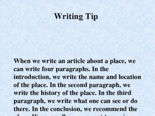 When we write an article about a place, we can write four paragraphs. In the