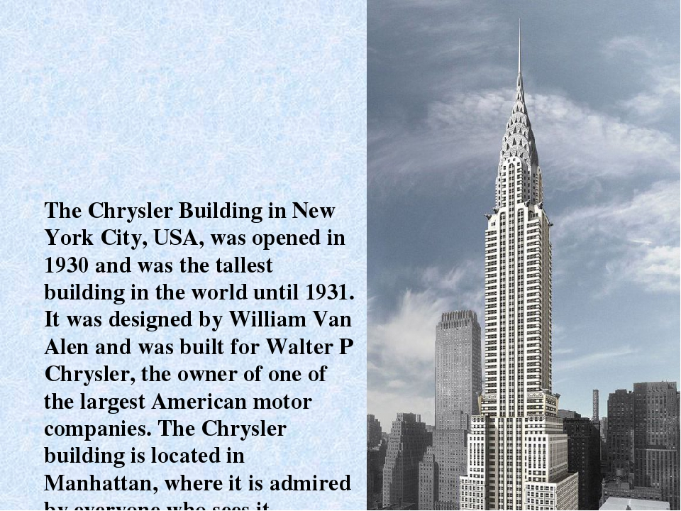 The Chrysler Building in New York City, USA, was opened in 1930 and was the t...