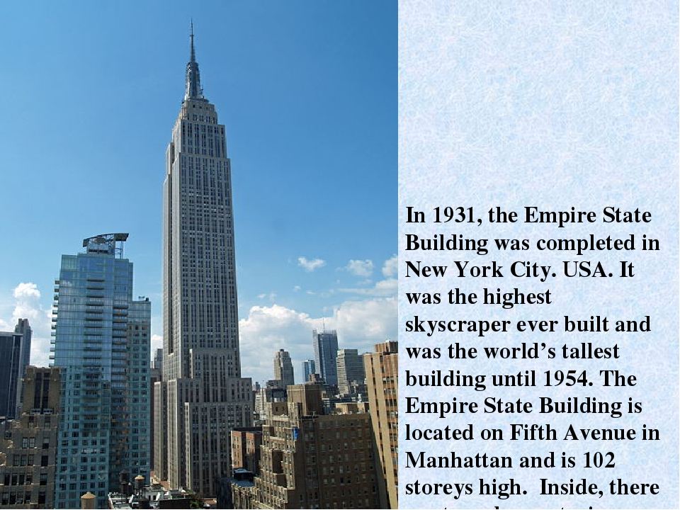 In 1931, the Empire State Building was completed in New York City. USA. It wa...
