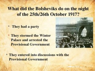 downfall of the provisional government and the rise of bolsheviks The russian revolution and the bolshevik dictatorship and earlier under the provisional government the bolsheviks were made fall from the skies.