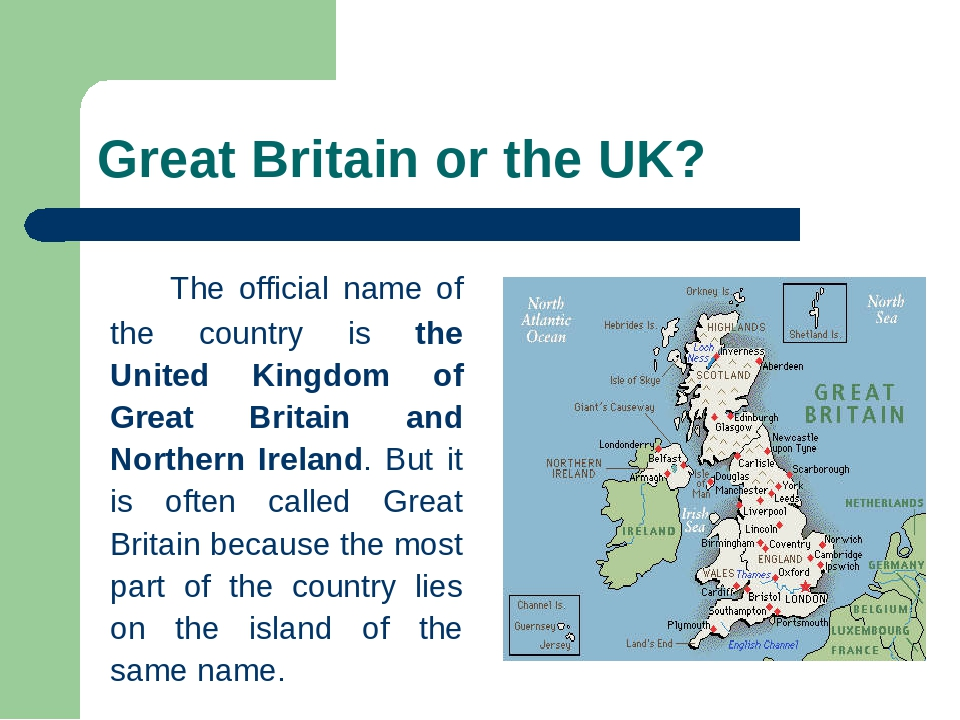 an overview of the three countries forming the great britain Great britain (informally britain) is an island situated to the northwest of continental europe it is the ninth largest island in the world, and the largest european island, as well as the largest of the british isles country - united kingdom - england - scotland - wales.