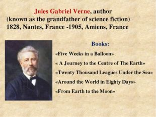 Books: «Five Weeks in a Balloon» « A Journey to the Centre of The Earth» «Tw