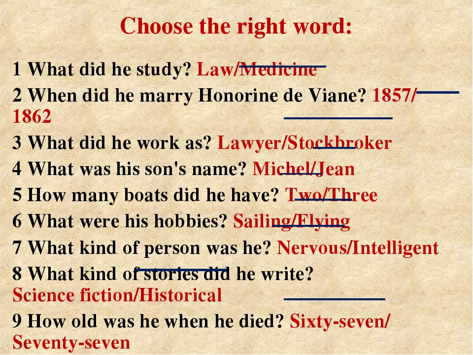 Choose the right word: 1 What did he study? Law/Medicine 2 When did he marry...