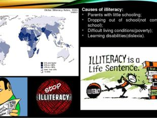 Causes of illiteracy: Parents with little schooling; Dropping out of school(n