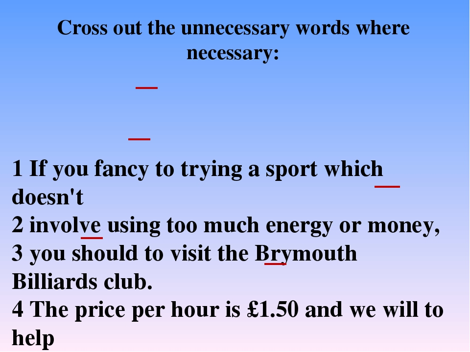 1 If you fancy to trying a sport which doesn't 2 involve using too much energ...