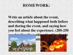 Write an article about the event, describing what happened both before and du