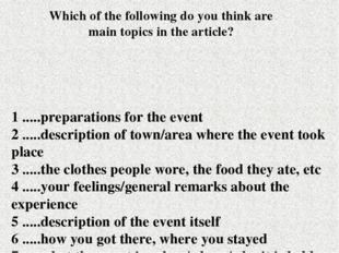 1 .....preparations for the event 2 .....description of town/area where the e