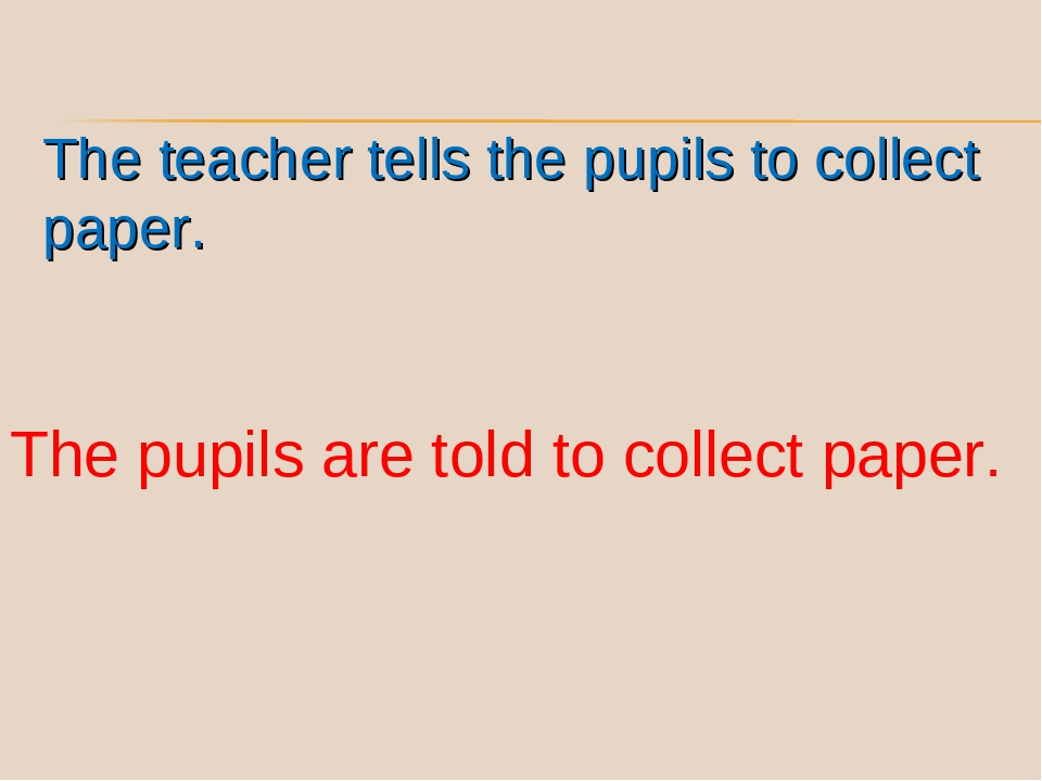 The teacher tells the pupils to collect paper. The pupils are told to collect...