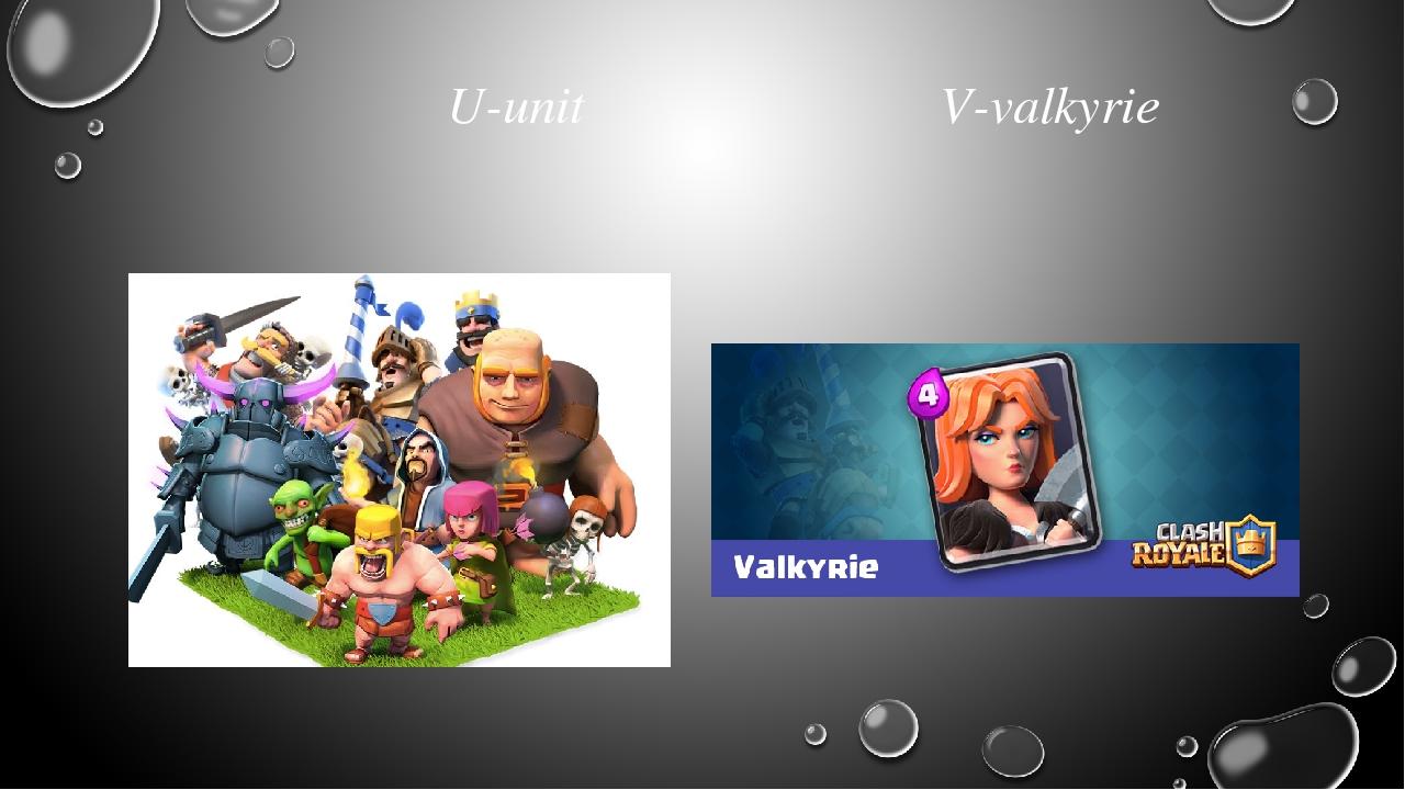 U-unit V-valkyrie
