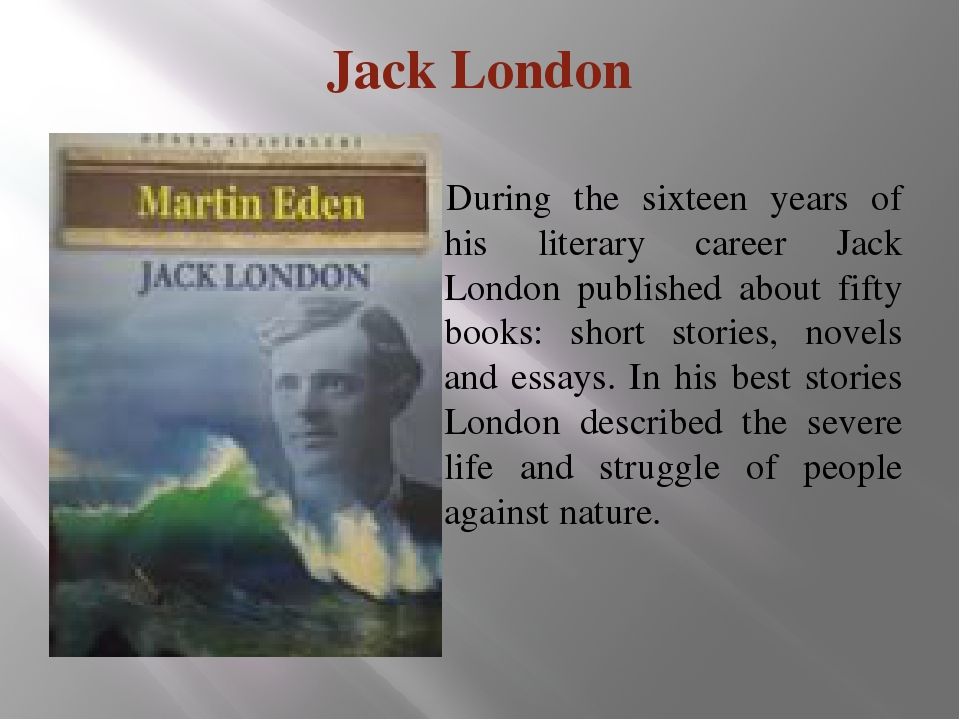the life struggles and success of jack london Get an answer for 'what are the conflicts in the story the law of life by jack london' and find homework the conflict here is the struggle of a man to.