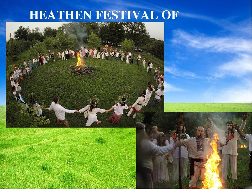 HEATHEN FESTIVAL OF HARVEST