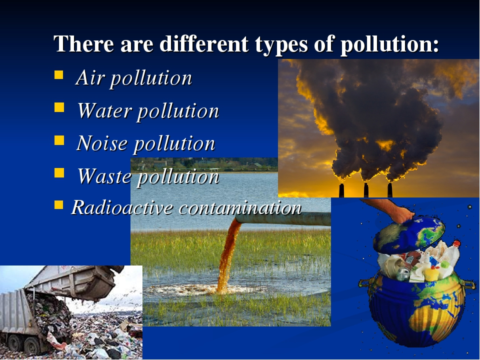dialogue of pollution Pollution is the introduction of harmful substances, particularly a contaminant or toxin, which air pollution could also be in the form of disturbances to the normal composition of the air such that.