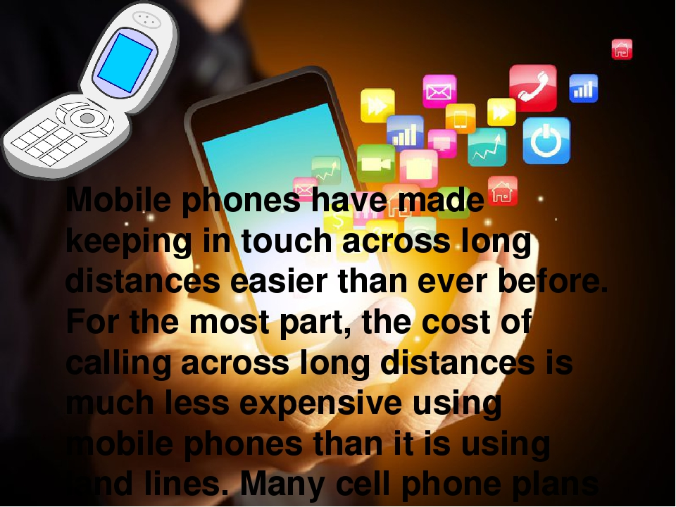 dialogue writing on the uses of mobile phones Mobile phones have been extensively used for remaining in contact with others and tabs provide the facility to read e-books, novels and any sort of material at any time and any place today, cellphone is a necessity for everyone.