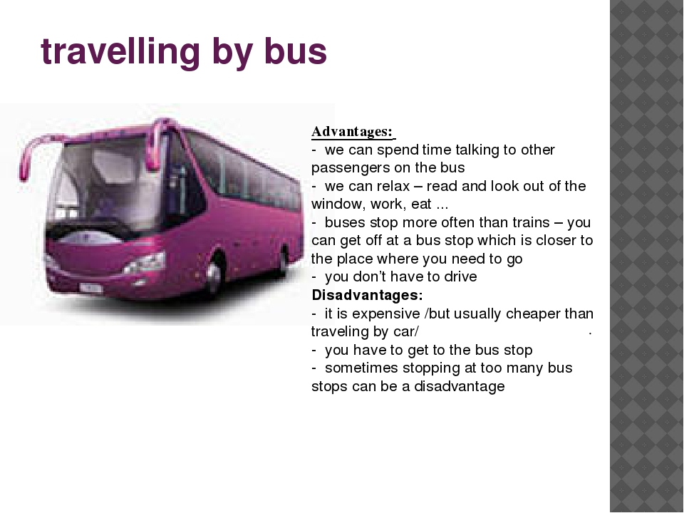 advantage and disadvantage of travelling by