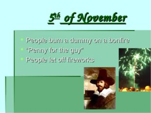 """5th of November People burn a dummy on a bonfire """"Penny for the guy"""" People l"""
