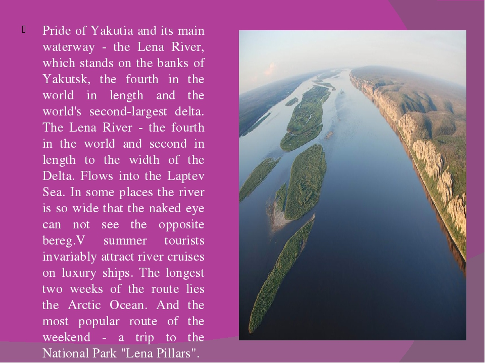 Pride of Yakutia and its main waterway - the Lena River, which stands on the...