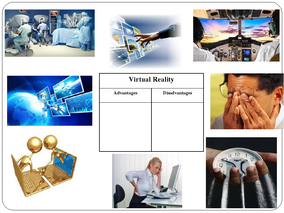 virtual reality advantages and disadvantages