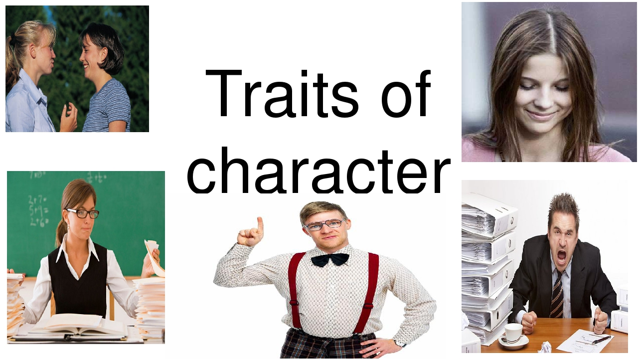 character traits of an ideal american American character, respondents, including americans themselves, were asked to rate americans on seven character traits - three positives likewise, many who admire americans generally nonetheless discern weak points in their character for example, two-thirds of the dutch public has a.