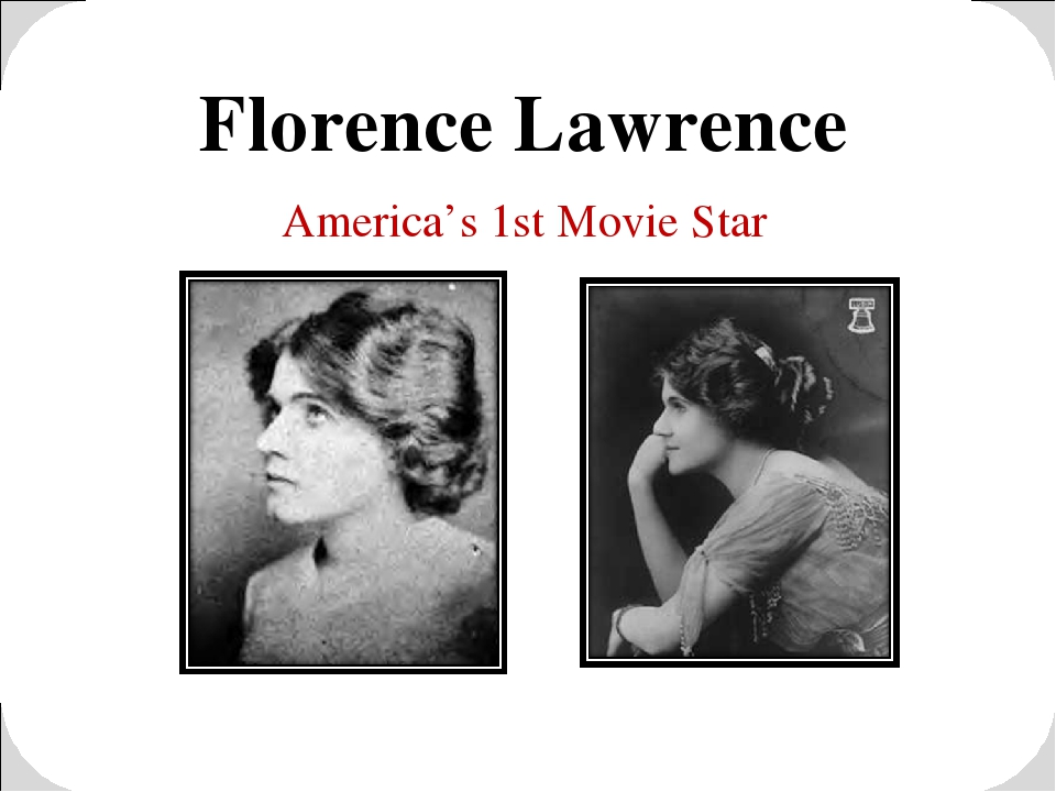 Florence Lawrence America's 1st Movie Star