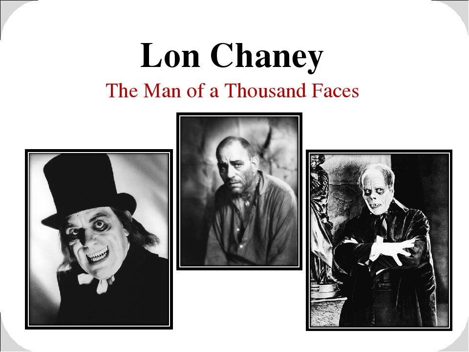 Lon Chaney The Man of a Thousand Faces