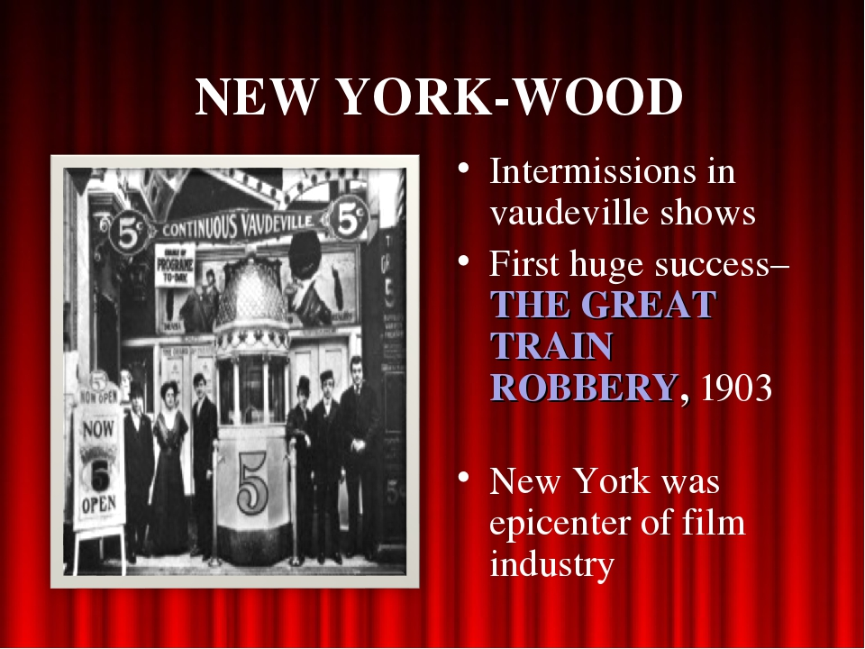 NEW YORK-WOOD Intermissions in vaudeville shows First huge success– THE GREAT...