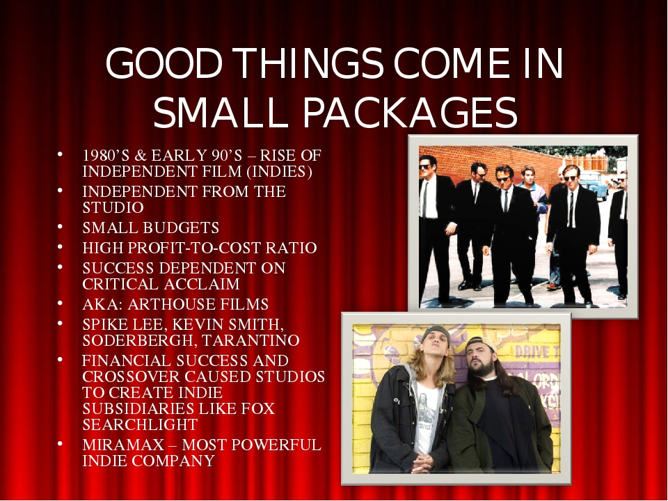 GOOD THINGS COME IN SMALL PACKAGES 1980'S & EARLY 90'S – RISE OF INDEPENDENT...