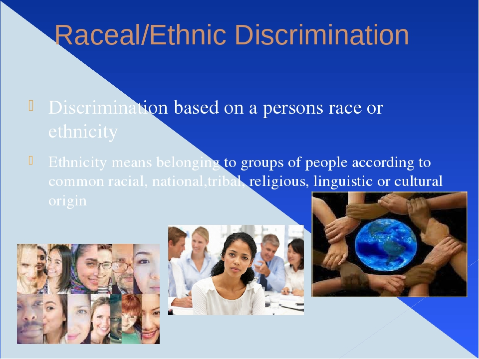 ethnic groups and discrimination in the Read and learn for free about the following article: examples of discrimination in society today.