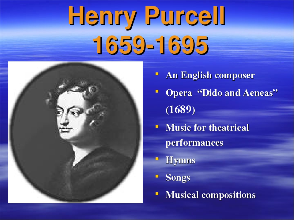 """Henry Purcell 1659-1695 An English composer Opera """"Dido and Aeneas"""" (1689) Mu..."""