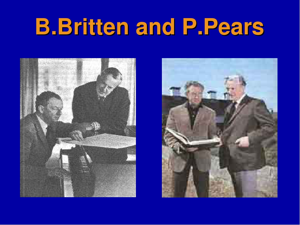 B.Britten and P.Pears
