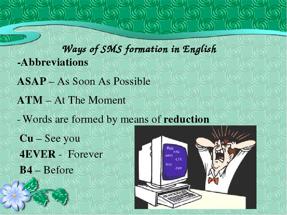 sms abbreviation and its effect to language Sms language, textspeak or texting language is the abbreviated language and slang commonly used with mobile phone text messaging, or other internet-based communication such as email and instant messaging.