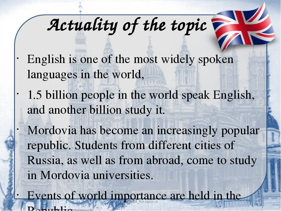 Actuality of the topic English is one of the most widely spoken languages i...
