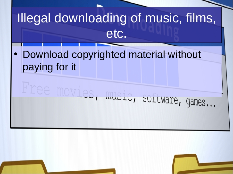 downloading copyrighted music legal or illegal Illegal downloading & file sharing downloading without paying: why is it illegal when a movie or song is produced and marketed, everyone involved in the process has monetary gains from the sale of that product.
