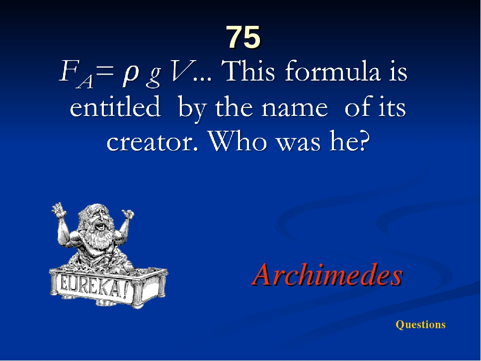 75 Archimedes Questions