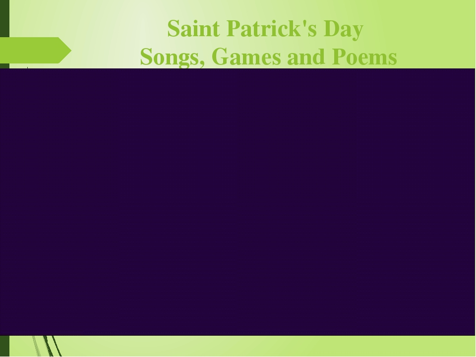 Saint Patrick's Day Songs, Games and Poems