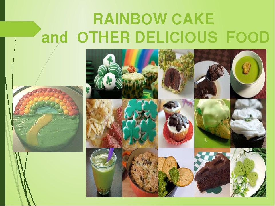 RAINBOW CAKE and OTHER DELICIOUS FOOD