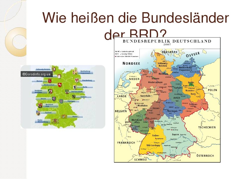 Wie heißen die Bundesländer der BRD?