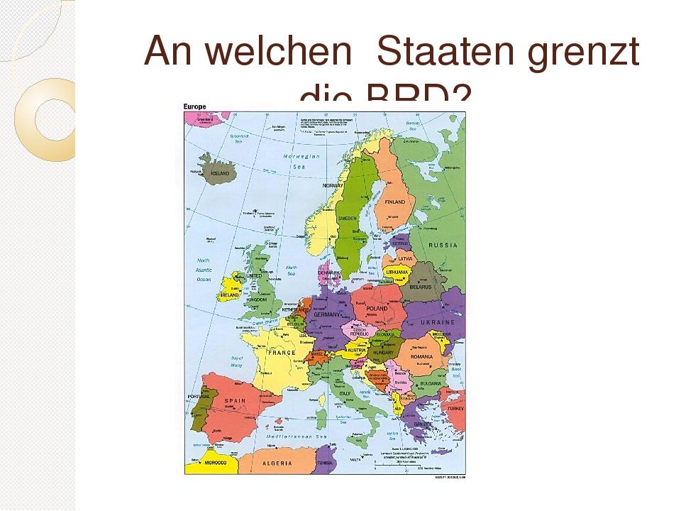 An welchen Staaten grenzt die BRD?