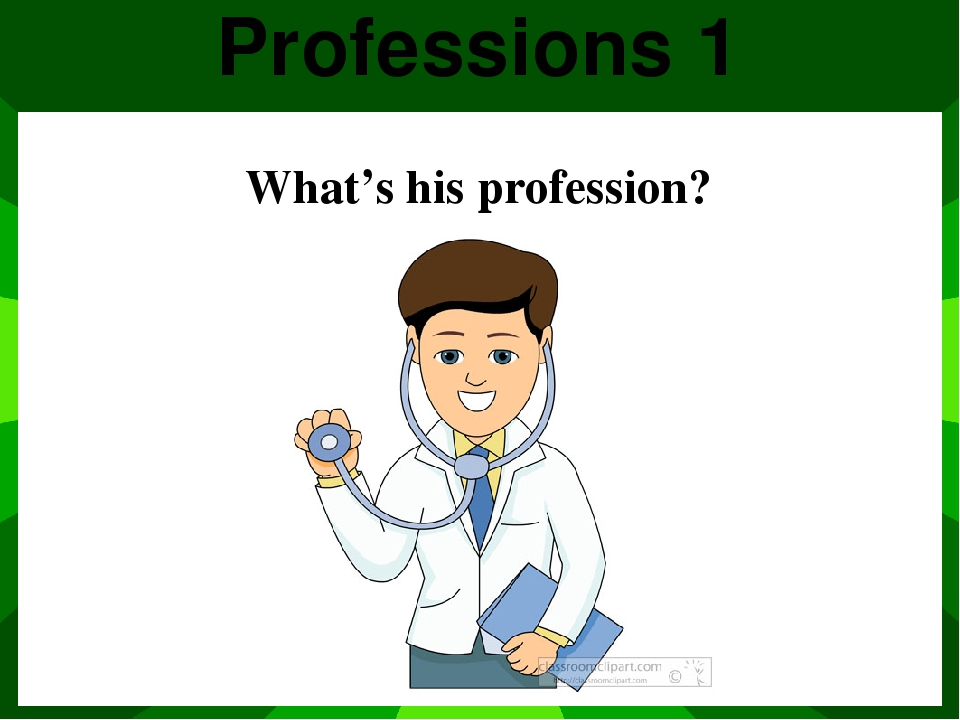 Profession 3 Who is he?
