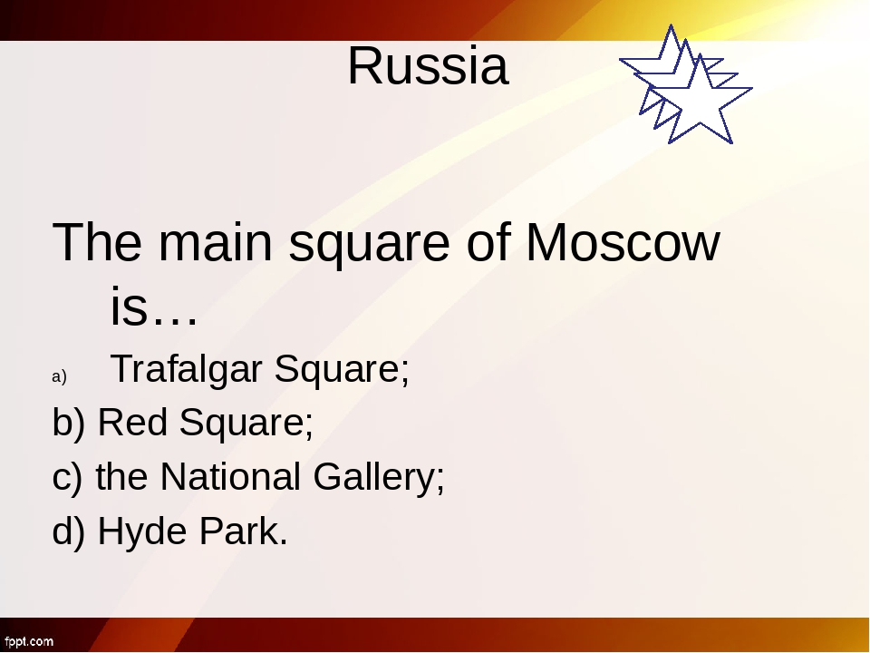 Great Britain The capital of Great Britain is… Moscow; c) Washington; London...