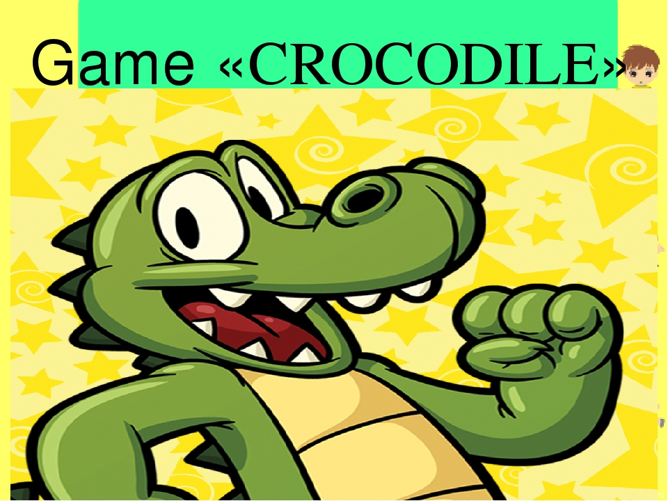 Game «CROCODILE»