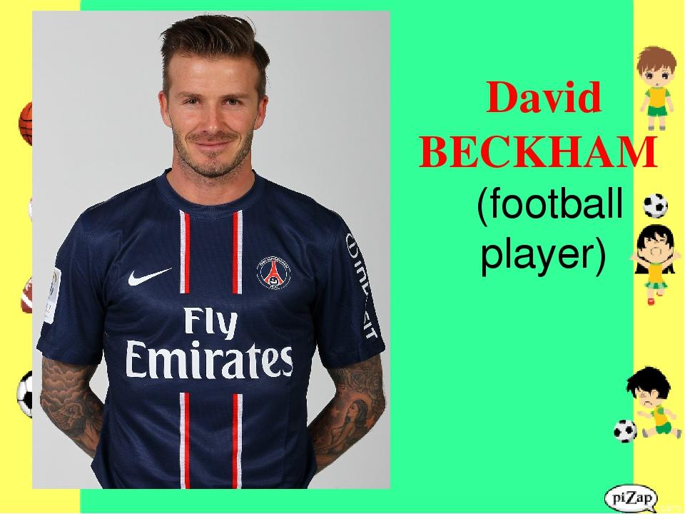 David BECKHAM (football player)