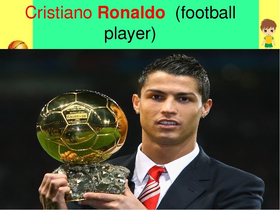 CristianoRonaldo (football player)